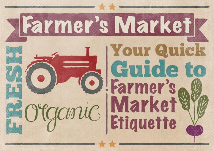 Your Quick Guide to Farmers Market Etiquette
