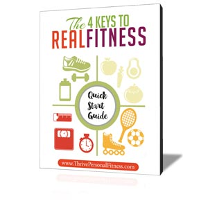 The 4 Keys to Real Fitness Quick Start Guide