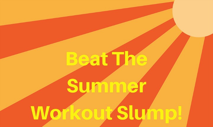 Beat the Summer Slump