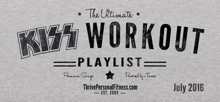 The Ultimate KISS Workout Playlist