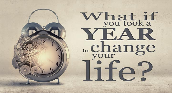 What if you took a year to change your life?