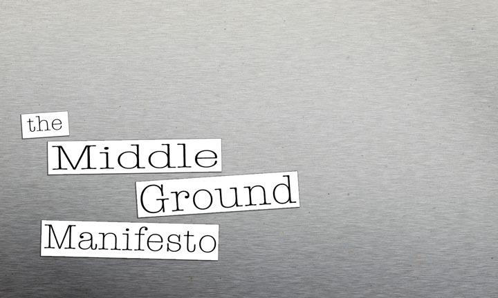 MIddle Ground Manifesto