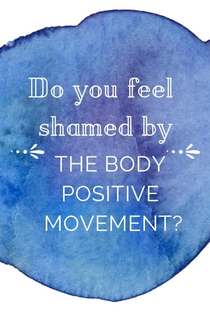 shamed by the body positive movement