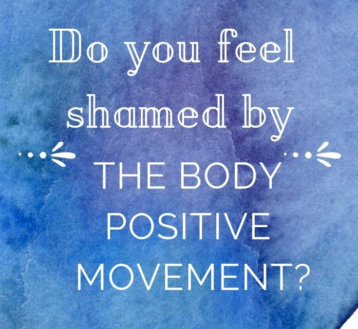 Do You Feel Shamed By The Body Positive Movement?