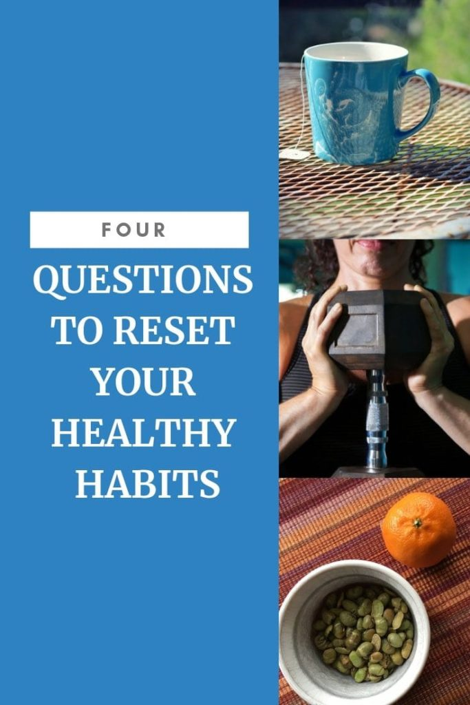 resetting healthy habits