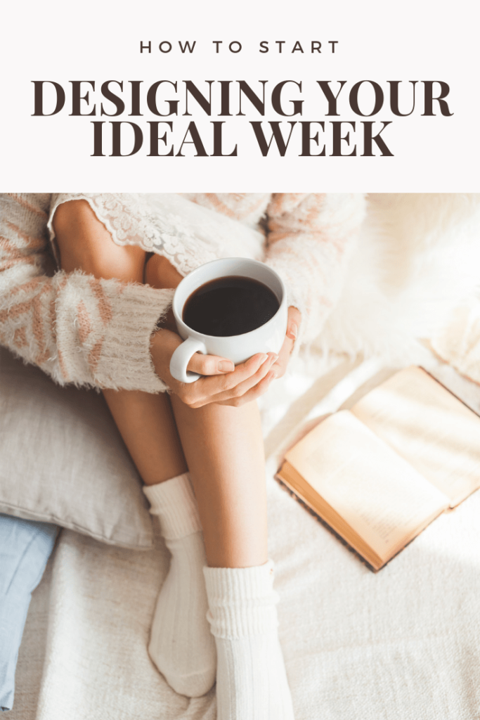 design your ideal week