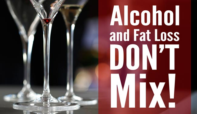 alcohol and fat loss dont mix
