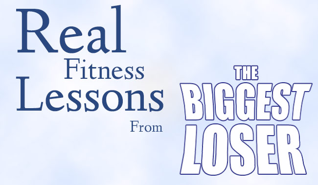 5 Real Fitness Lessons from the Biggest Loser
