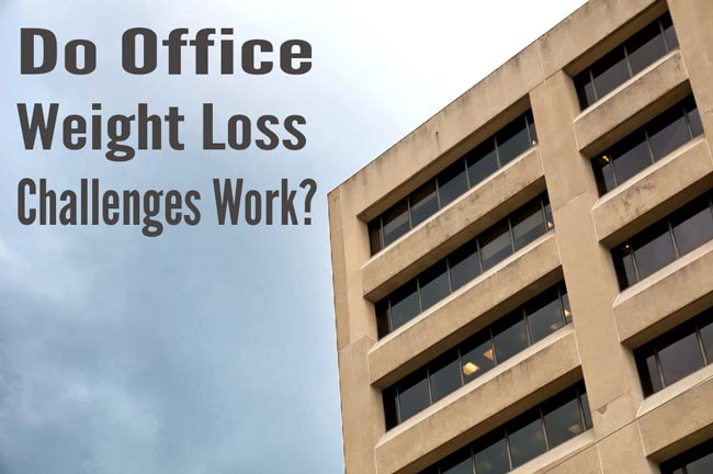 Do Office Weight Loss Challenges Work?